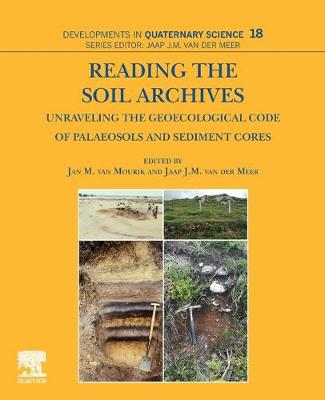 Reading the Soil Archives: Unraveling the Geoecological Code of Palaeosols and Sediment Cores