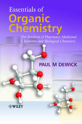 Essentials of Organic Chemistry: For Students of Pharmacy, Medicinal Chemistry and Biological Chemistry annotated edition