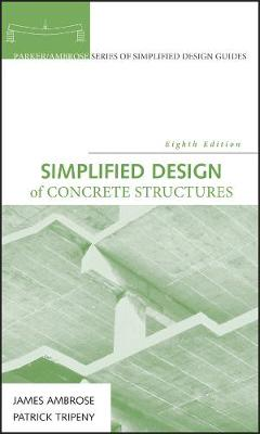 Simplified Design of Concrete Structures: 8th Edition 8th Edition