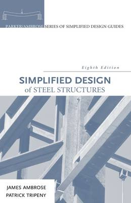 Simplified Design of Steel Structures 8th Edition