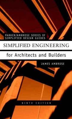 Simplified Engineering for Architects and Builders 9th Revised edition