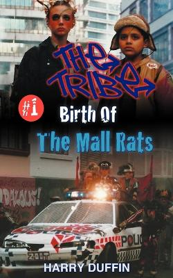 Tribe: Birth of the Mall Rats