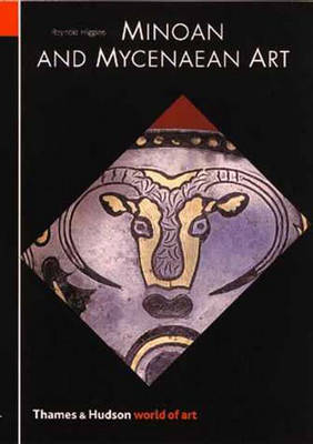 Minoan and Mycenaean Art New revised edition