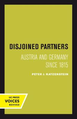 Disjoined Partners: Austria and Germany since 1815