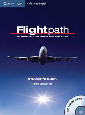 Flightpath: Aviation English for Pilots and ATCOs Student's Book with Audio   CDs (3) and DVD: Aviation English for Pilots and Atcos Student edition