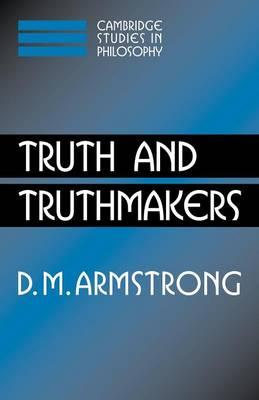 Truth and Truthmakers, Truth and Truthmakers