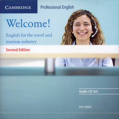 Welcome Audio CD Set (2 CDs): English for the Travel and Tourism Industry 2nd Revised edition