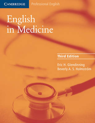 English in Medicine: A Course in Communication Skills 3rd Revised edition