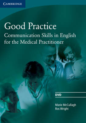 Good Practice DVD: Communication Skills in English for the Medical Practitioner