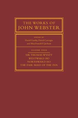 Works of John Webster, Volume 4