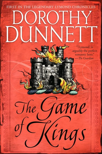 Game of Kings: Book One in the Legendary Lymond Chronicles