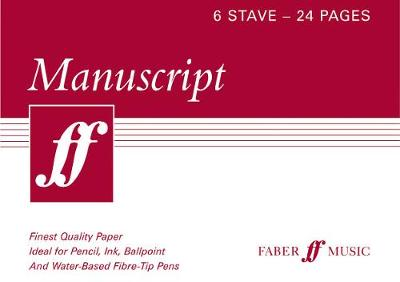 Faber: Manuscript Paper - Six Stave - Twenty Four Pages