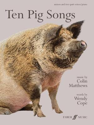 Wendy Cope: Ten Pig Songs (Choir and Piano)