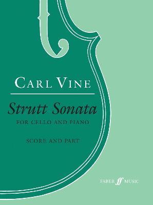 Carl Vine: Strutt Sonata