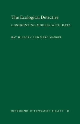 Ecological Detective: Confronting Models with Data (MPB-28)