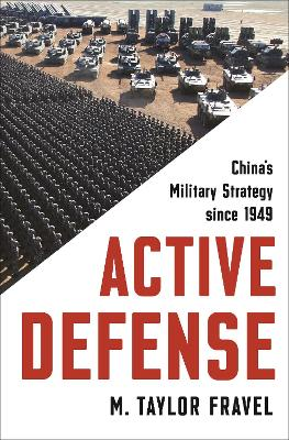 Active Defense: China's Military Strategy since 1949