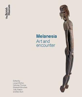Melanesia: Art and Encounter