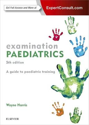 Examination Paediatrics 5th Revised edition