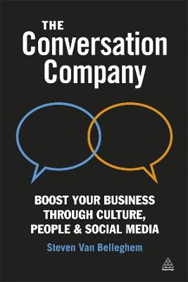 Conversation Company: Boost Your Business Through Culture, People and Social Media