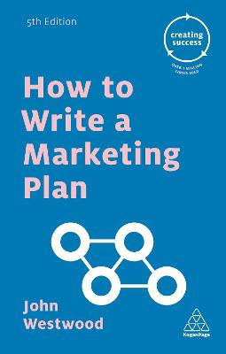 How to Write a Marketing Plan 5th Revised edition