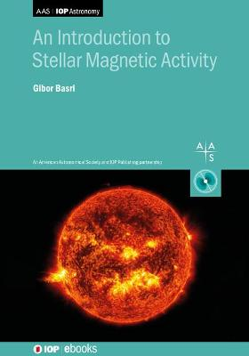Introduction to Stellar Magnetic Activity
