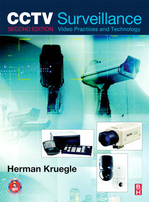 CCTV Surveillance: Video Practices and Technology 2nd edition