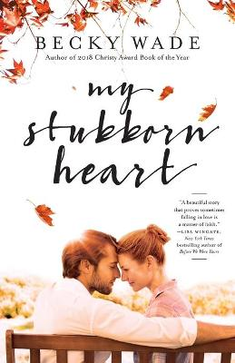 My Stubborn Heart Repackaged Edition