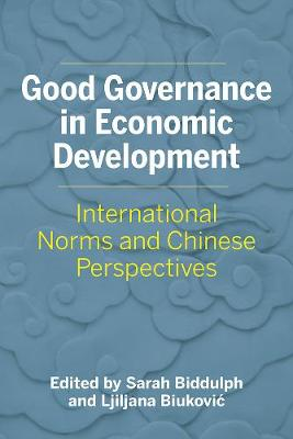 Good Governance in Economic Development: International Norms and Chinese Perspectives