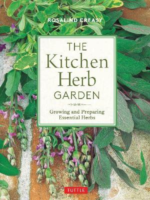 Kitchen Herb Garden: Growing and Preparing Essential Herbs