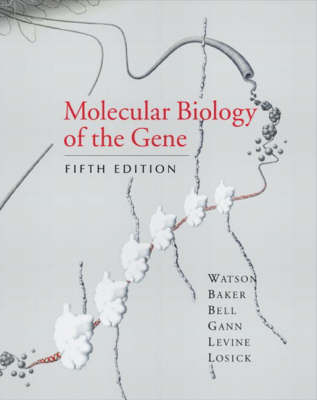 Molecular Biology of the Gene 5th edition