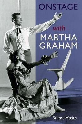 Onstage with Martha Graham