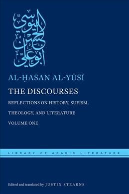 Discourses: Reflections on History, Sufism, Theology, and Literature-Volume One