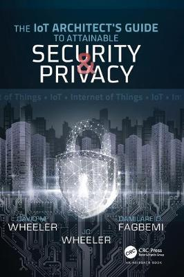 IoT Architect's Guide to Attainable Security and Privacy