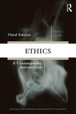 Ethics: A Contemporary Introduction 3rd New edition