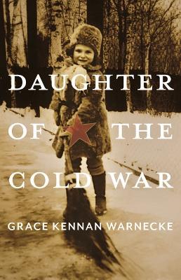 Daughter of the Cold War: A Memoir