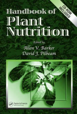 Handbook of Plant Nutrition illustrated edition