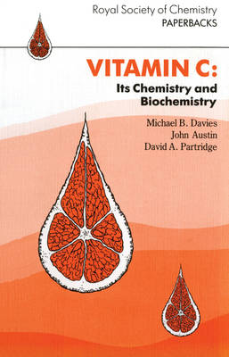 Vitamin C: Its Chemistry and Biochemistry
