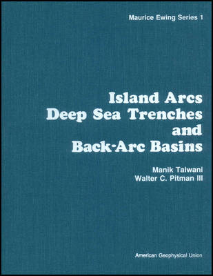 Island Arcs, Deep Sea Trenches and Black-ARC Basins