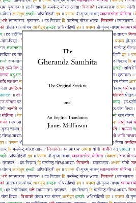 Gheranda Samhita: The Original Sanskrit and An English Translation