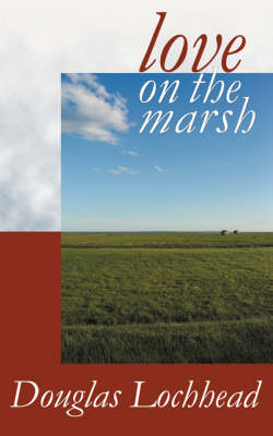 Love on the Marsh: A Long Poem illustrated edition