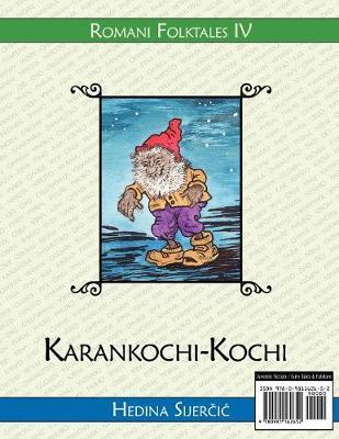 Karankochi-Kochi (A Romani Folktale)