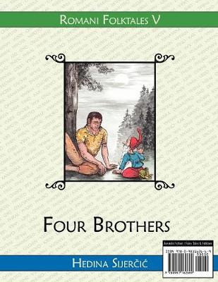 Four Brothers (A Romani Folktale)