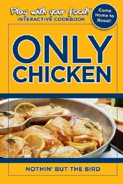 Only Chicken