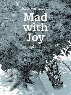 Mad With Joy