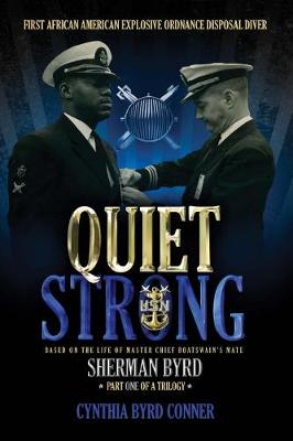 Quiet Strong: First African American Explosive Ordnance Disposal Diver