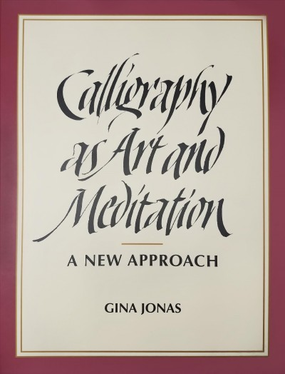 Calligraphy as Art and Meditation: A New Approach