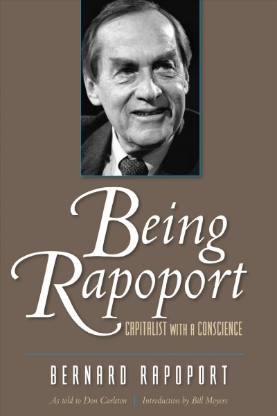 Being Rapoport: Capitalist with a Conscience Revised edition