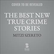 Best New True Crime Stories Lib/E: Serial Killers Library Edition