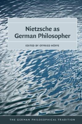 Nietzsche as German Philosopher, Nietzsche as German Philosopher