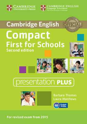 Compact First for Schools Presentation Plus DVD-ROM 2nd Revised edition